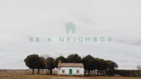 Be A Neighbor Title